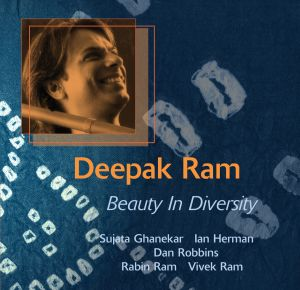 Deepak Ram - Beauty in Diversity